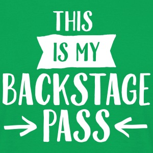 This Is My Backstage Pass T-Shirts - Men's T-Shirt