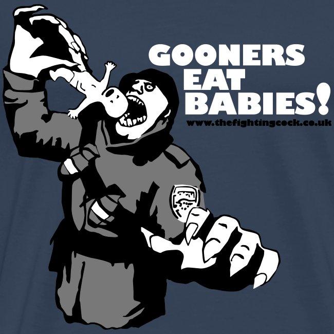 Gooners Eat Babies!
