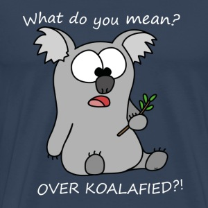 Over Koalafied - Männer Premium T-Shirt