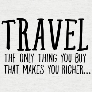 Travel  Makes You Richer.... T-Shirts - Men's V-Neck T-Shirt
