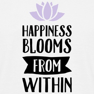 Happiness Blooms From Within T-Shirts - Männer T-Shirt