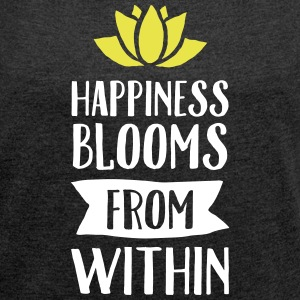 Happiness Blooms From Within T-shirts - Dame T-shirt med rulleærmer