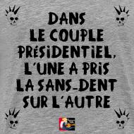 Motif ~ Dans le couple présidentiel, l'une a pris la sans-dent sur l'autre - Jeux de Mots Francois Ville