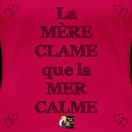 Motif ~ La MÈRE CLAME que la MER CALME - Jeux de Mots Francois Ville