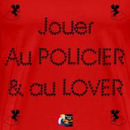 Motif ~ Jouer au POLICIER et au LOVER - Jeux de Mots Francois Ville
