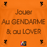 Motif ~ Jouer au GENDARME et au LOVER - Jeux de Mots Francois Ville