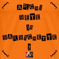 Motif ~ ARCHI BÊTE la BARBICHETTE ? - Jeux de Mots Francois Ville
