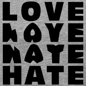LOVE HATE T-shirts - Mannen Premium T-shirt