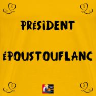Motif ~ PRÉSIDENT ÉPOUSTOUFLANC - Jeux de Mots Francois Ville