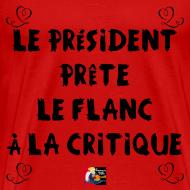 Motif ~ Le PRÉSIDENT prête le FLANC à la CRITIQUE - Jeux de Mots Francois Ville