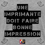 Motif ~ Une IMPRIMANTE doit faire BONNE IMPRESSION - Jeux de Mots Francois Ville