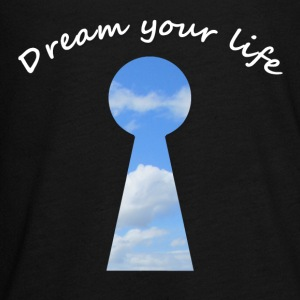 dream your life Long Sleeve Shirts - Teenagers' Premium Longsleeve Shirt