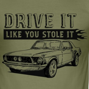 Drive it like you stole it T-Shirt - Männer Slim Fit T-Shirt