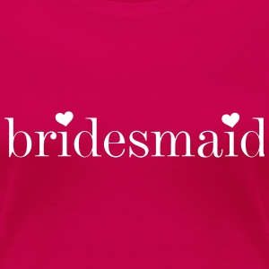 Bridesmaid T-Shirts - Women's Premium T-Shirt