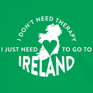 I don't need Therapy, I just need to go to Ireland T-Shirts - Männer Kontrast-T-Shirt