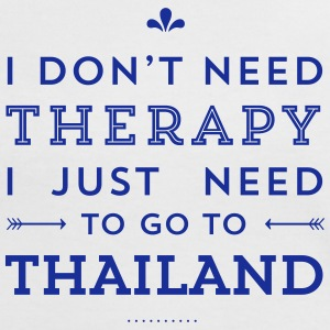 I just need to go to Thailand T-Shirts - Frauen Kontrast-T-Shirt