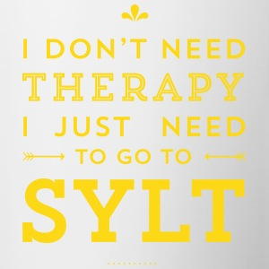 I don't need Therapy, I just need to go to Sylt Tassen & Zubehör - Tasse zweifarbig