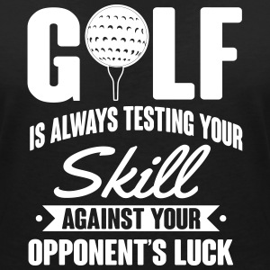 Golf is always testing your skill against luck T-shirts - T-shirt med v-ringning dam