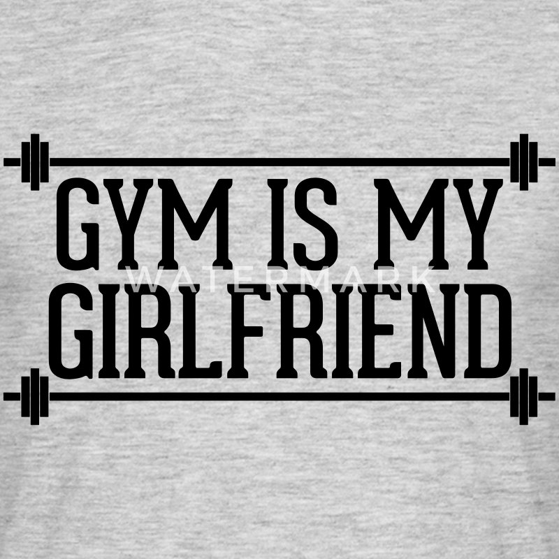 Gym Is My Girlfriend  Koszulki - Koszulka męska