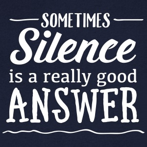 Sometimes Silence Is A Really Good Answer Tee shirts - T-shirt Homme col V