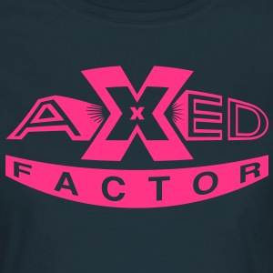 axed factor - Women's T-Shirt
