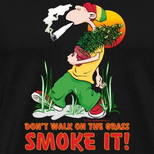 Don't Walk it Smoke it - RAHMENLOS® T-Shirts - Männer Premium T-Shirt