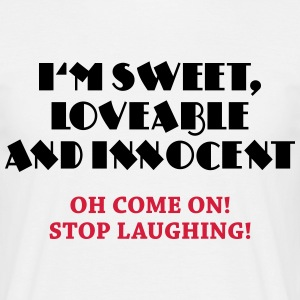 I'm sweet, lovable and innocent Tee shirts - T-shirt Homme