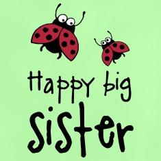 happy_big_sister_08_2015_c_3c T-Shirts