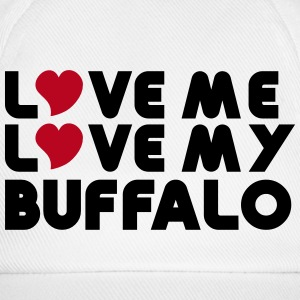 Love Me Love My Buffalo Caps & Hats - Baseball Cap