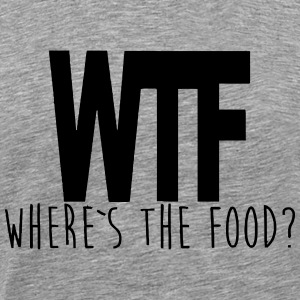 WTF - WHERE IS THE FOOD? T-skjorter - Premium T-skjorte for menn