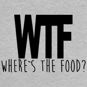 WTF - WHERE IS THE FOOD? Shirts - Baby T-Shirt