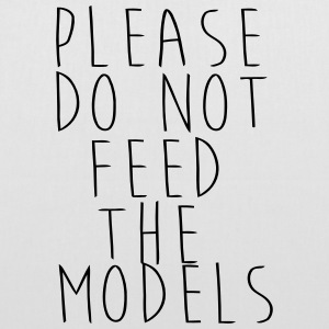 PLEASE NOT THE FEEDING OF THE MODELS! Bags & Backpacks - Tote Bag
