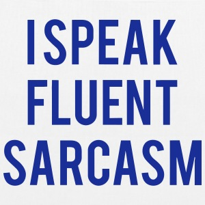 I SPEAK FLUENT SARCASTICALLY Bags & Backpacks - EarthPositive Tote Bag