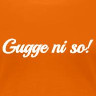 Motiv ~ Gugge ni so