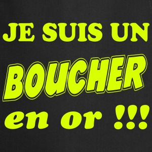 Je suis un boucher en or !!! 222  Aprons - Cooking Apron