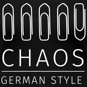 Chaos German Style T-Shirts - Frauen Premium T-Shirt