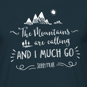 Mountain Quote 1 - Men's T-Shirt