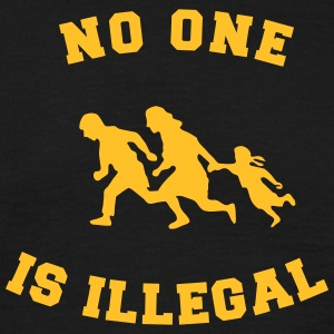 no one is illegal T-shirts - T-shirt herr