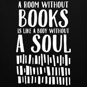 A Room Without Books Is Like A Body Without Soul Sacs et sacs à dos - Tote Bag