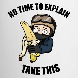 No Time to Explain, Take This Banana! - Contrasting Mug