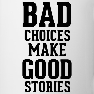 Bad Choices Mugs & Drinkware - Mug