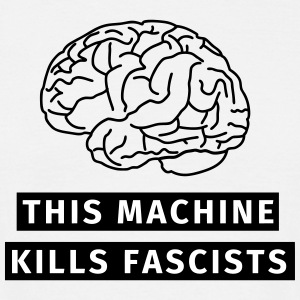 This machine kills fascists Tee shirts - T-shirt Homme