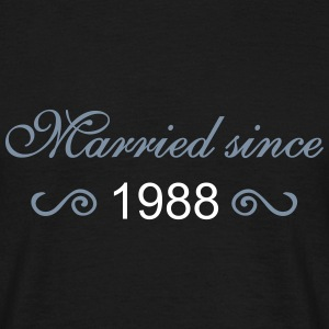 Married since... T-Shirts - Männer T-Shirt