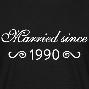 Married since 1990 T-Shirts - Männer T-Shirt