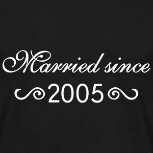 Married since 2005 T-Shirts - Männer T-Shirt