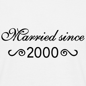 Married since 2000 T-Shirts - Männer T-Shirt