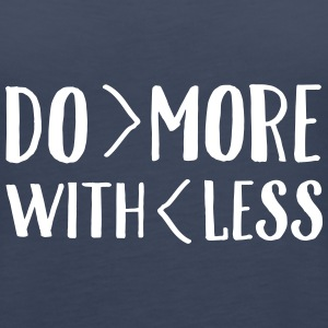 Do More With Less Tops - Women's Premium Tank Top