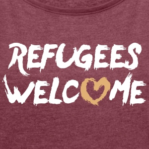 Refugees welcome (with heart) T-Shirts - Frauen T-Shirt mit gerollten Ärmeln
