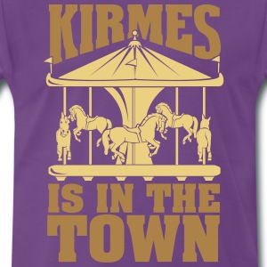 Kirmes is in the Town Tee shirts - T-shirt Premium Homme
