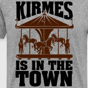 Kirmes is in the Town T-shirts - Herre premium T-shirt